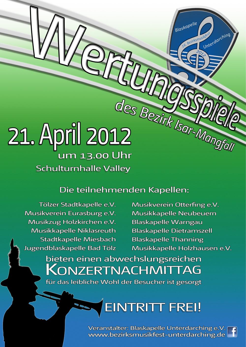 Wertungsspiele im Rahmen des 16. Bezirksmusikfestes Unterdarching 2012