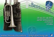 16. Bezirksmusikfest Unterdarching/Valley 2012