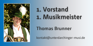 Thomas Brunner, 1. Musikmeister, 1. Vorstand