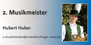 2. Musikmeister, Hubert Huber