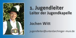 1. Jugendleiter, Leiter der Jugendkapelle, Jochen Witt