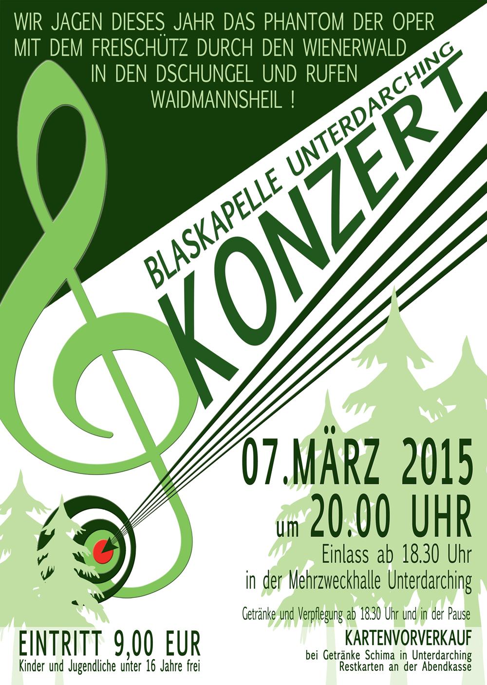 """Konzert 2015 der Unterdarchinger Blaskapelle mit der Jugendkapelle unter dem Motto """"Jagd"""""""