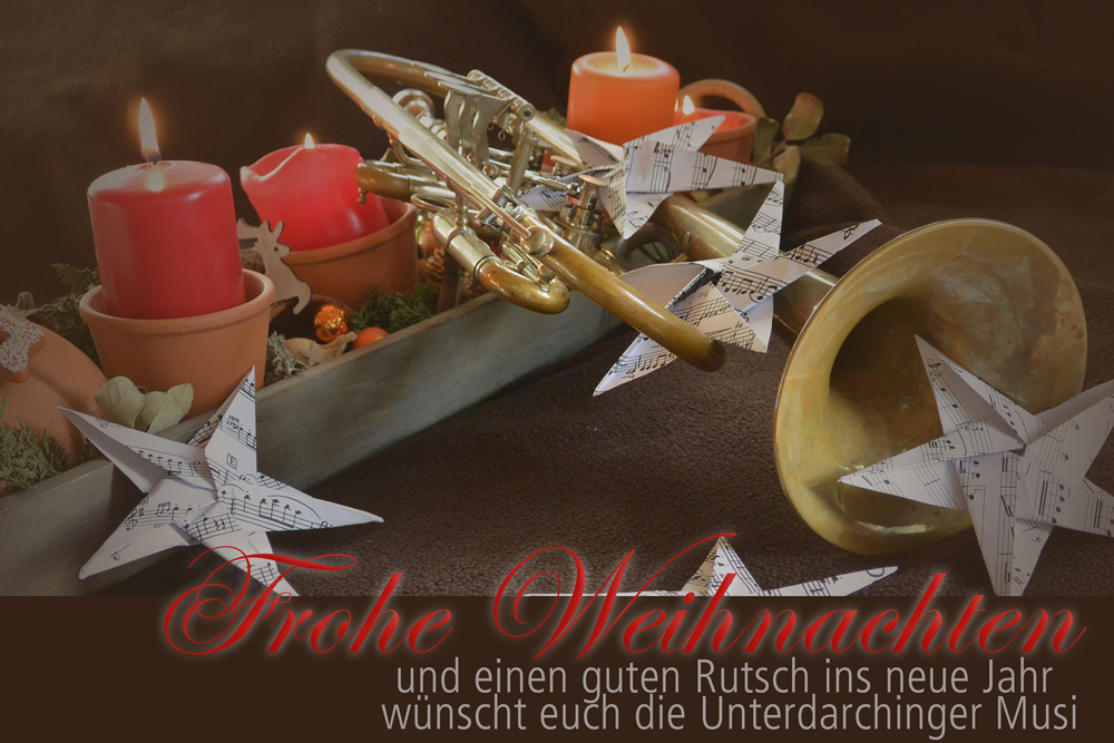 Frohe Weihnachten Unterdarchinger Musi