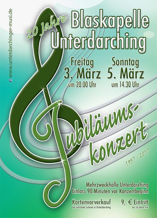 Plakat Unterdarchinger Musi Jubiläumskonzert - Konzert Blaskapelle Unterdarching