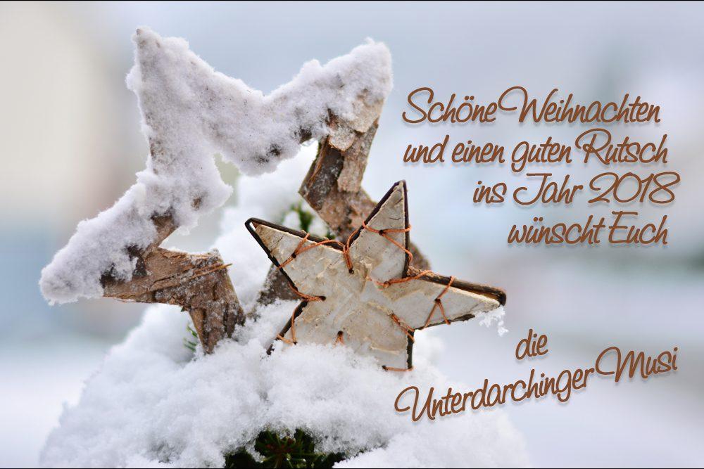Weihnachtsgruß 2017 der Unterdarchinger Musi
